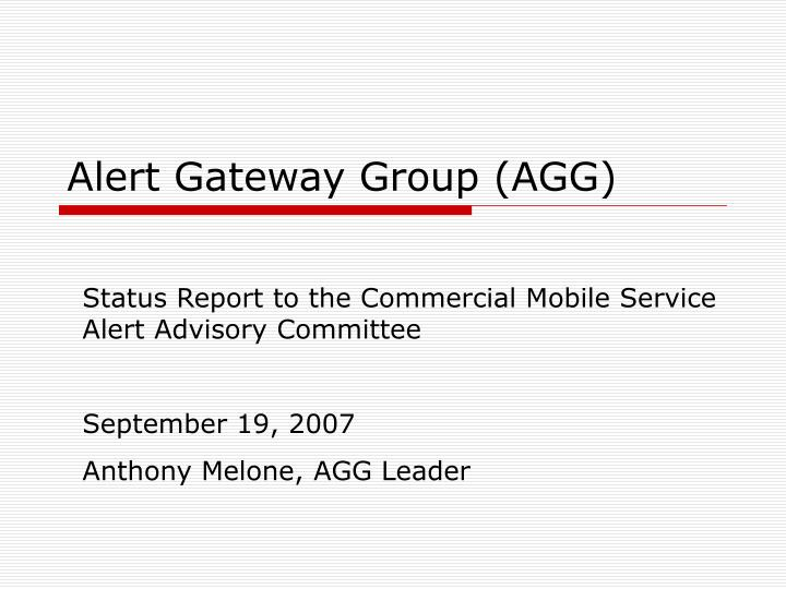 alert gateway group agg n.