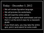 today december 3 2012