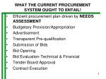 what the current procurement system ought to entail