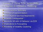 caveats in using time series data in applied econometric modeling