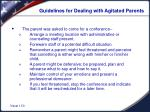 guidelines for dealing with agitated parents1