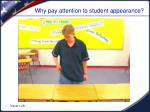 why pay attention to student appearance
