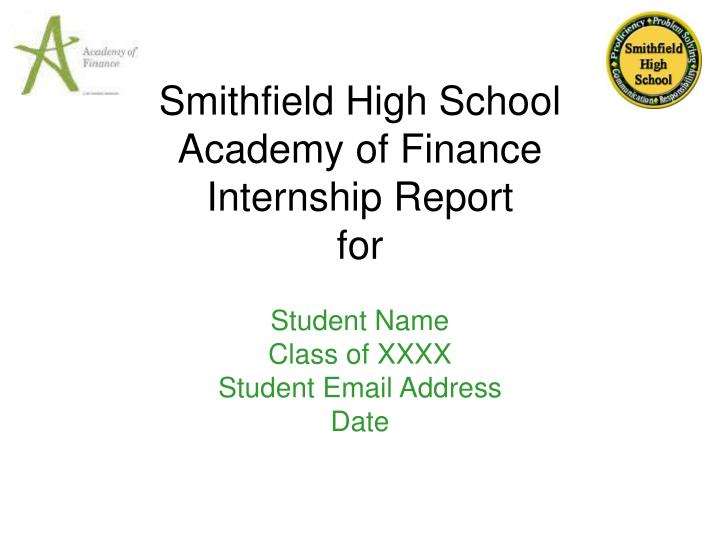 smithfield high school academy of finance internship report for n.