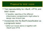 proposal for total i score
