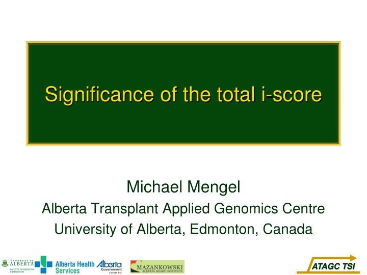 significance of the total i score n.