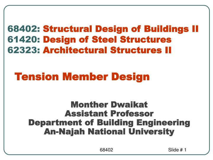 monther dwaikat assistant professor department of building engineering an najah national university n.