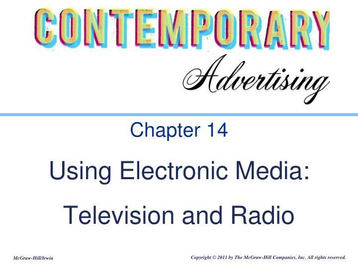 chapter 14 using electronic media television and radio n.
