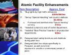 atomic facility enhancements2