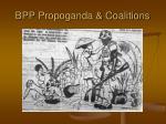 bpp propoganda coalitions
