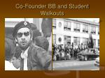 co founder bb and student walkouts