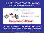 law of conservation of energy 1 st law of thermodynamics
