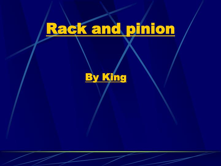 rack and pinion n.