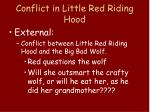 conflict in little red riding hood