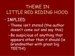theme in little red riding hood