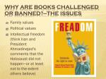 why are books challenged or banned the issues