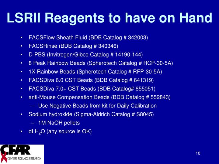 LSRII Reagents to have on Hand