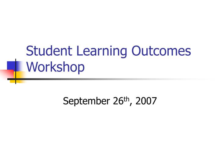 student learning outcomes workshop n.