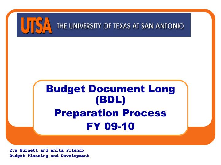 budget document long bdl preparation process fy 09 10 n.