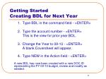 getting started creating bdl for next year
