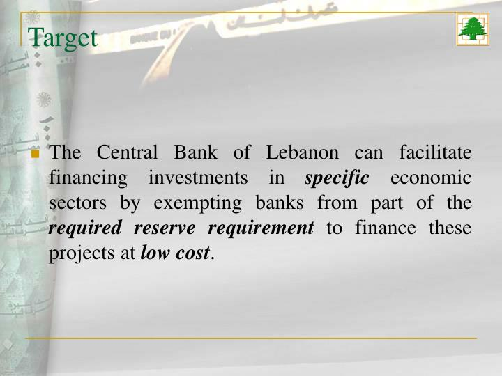 The Central Bank of Lebanon can facilitate financing investments in