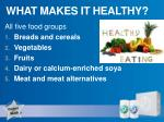 what makes it healthy