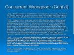 concurrent wrongdoer cont d8