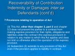 recoverability of contribution indemnity or damages inter se defendants cont d