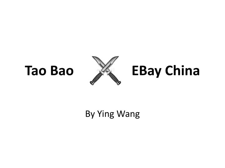 tao bao ebay china n.