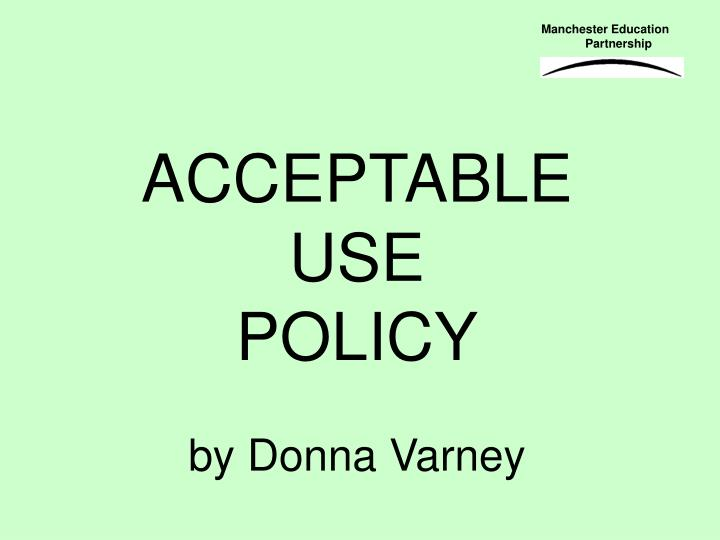 acceptable use policy by donna varney n.
