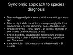 syndromic approach to species diagnosis