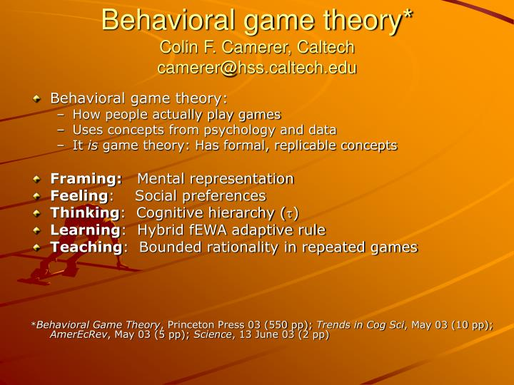behavioral game theory colin f camerer caltech camerer@hss caltech edu n.