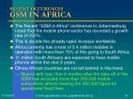recent occurences gsm in africa
