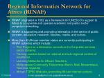 regional informatics network for africa rinaf