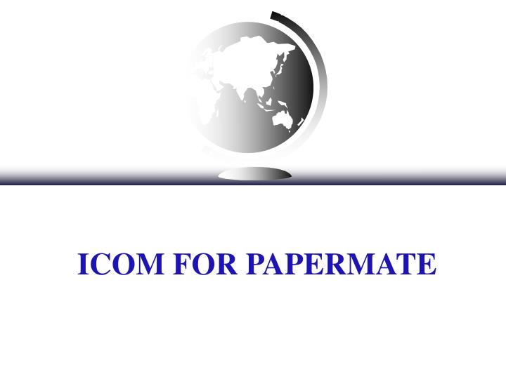 icom for papermate n.