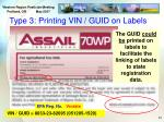type 3 printing vin guid on labels