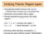 unifying theme region types