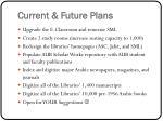 current future plans