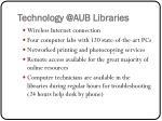 technology @aub libraries