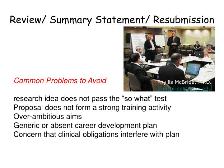Review/ Summary Statement/ Resubmission