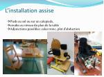 l installation assise