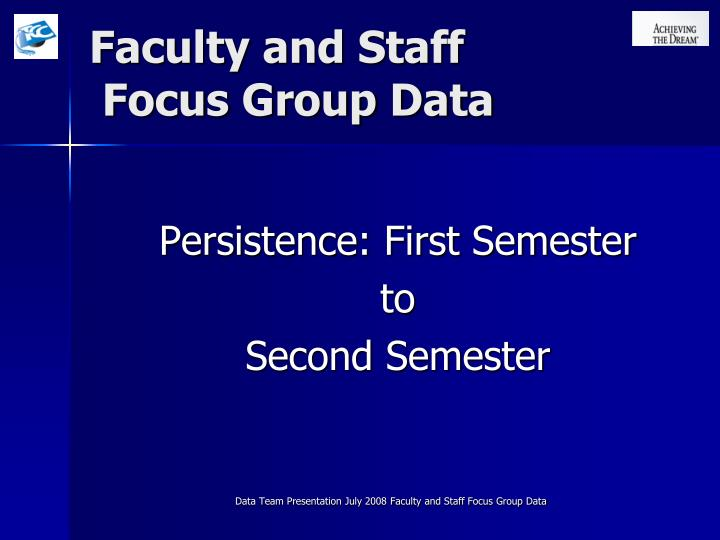 faculty and staff focus group data n.