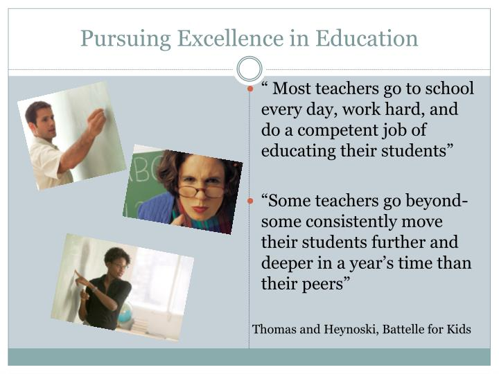 Pursuing excellence in education