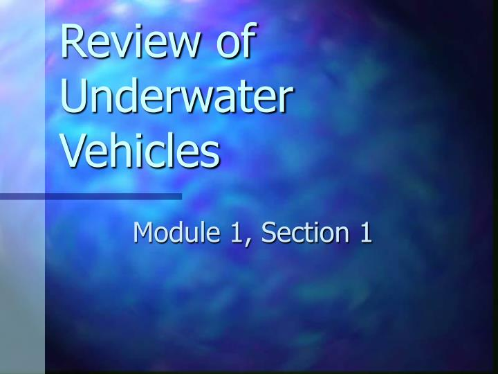 review of underwater vehicles n.