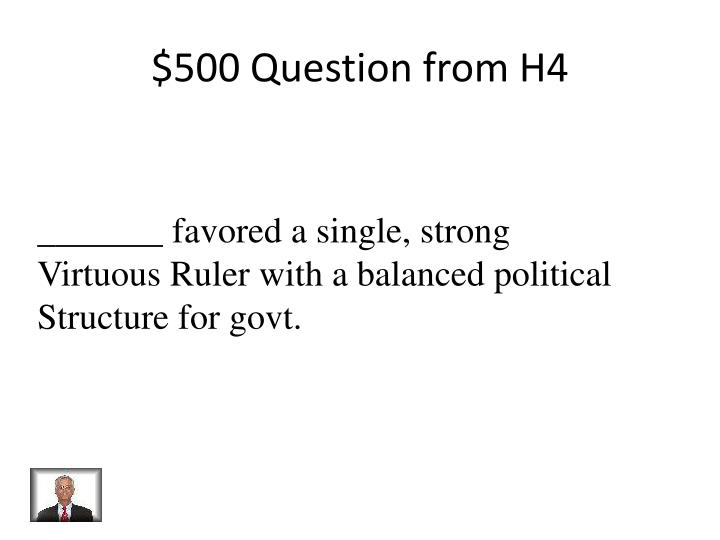 $500 Question from H4