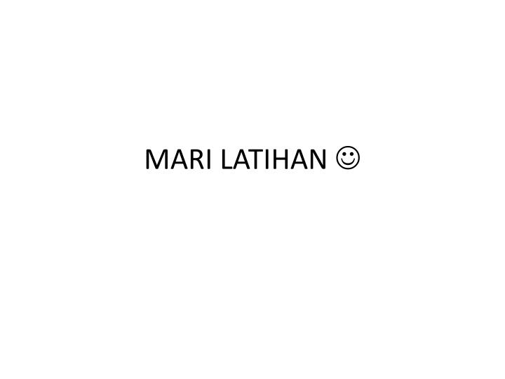 MARI LATIHAN