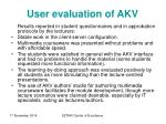 user evaluation of akv