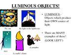 luminous objects