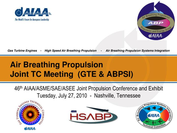 air breathing propulsion joint tc meeting gte abpsi n.
