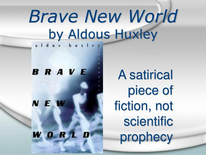 brave new world by aldous huxley n.