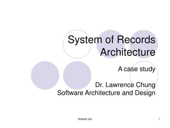 system of records architecture n.